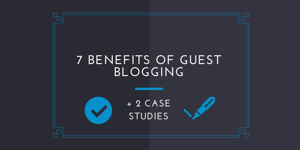 Benefits Guest Blogging Header