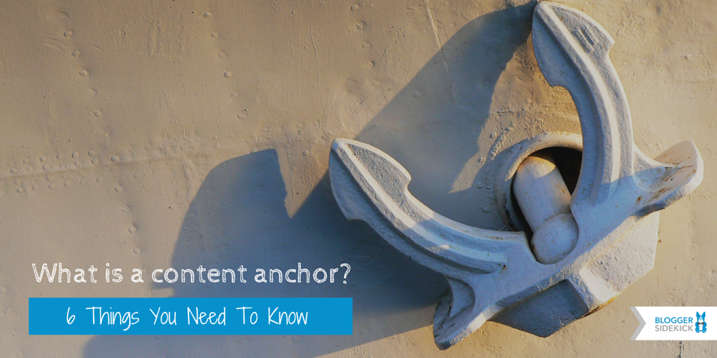 What is a content anchor?
