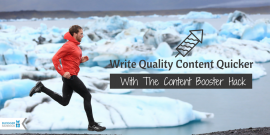 Write Quality Content Quicker With The Content Booster Hack