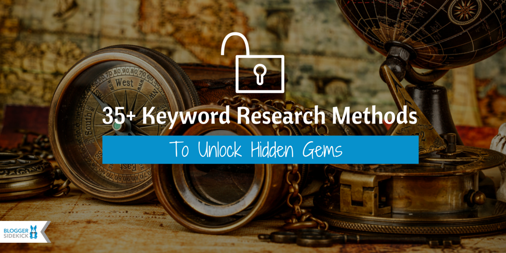 35+ Keyword Research Methods To Unlock Hidden Gems